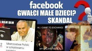 Skandal z Facebookiem Wybuchowy Samsung ! I śmierć na żywo