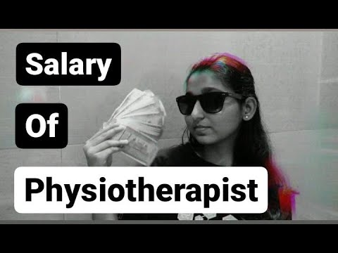 Salary Of Physiotherapist || Salary In Physiotherapy