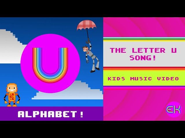 Letter U Song | Kids Music | Early Learners | Elektro Kids
