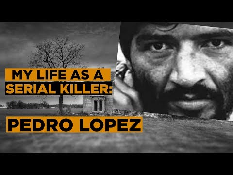 SERIAL KILLER: The Life Of Pedro Lopez | Serial Killer Documentary