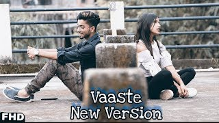 Vaaste New Version | Cover |  Dhvani Bhanushali & Nikhil D'Souza | Arunachal