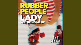 Lady (You Bring Me Up) (Extended Mix)