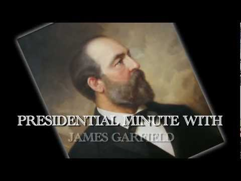 Presidential Minute With James Garfield