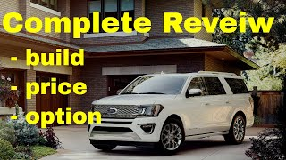 2018 Ford Expedition Platinum MAX (EL) 4X4 SUV  - Build & Price Review - Better Than a Navigator?