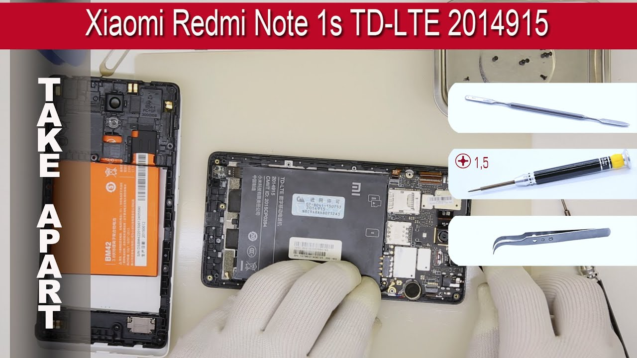 How To Disassemble  Ud83d Udcf1 Xiaomi Hongmi Note 1s    Redmi Note 1s