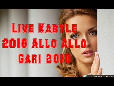 Live Kabyle 2018  Allo Allo Gari 2018