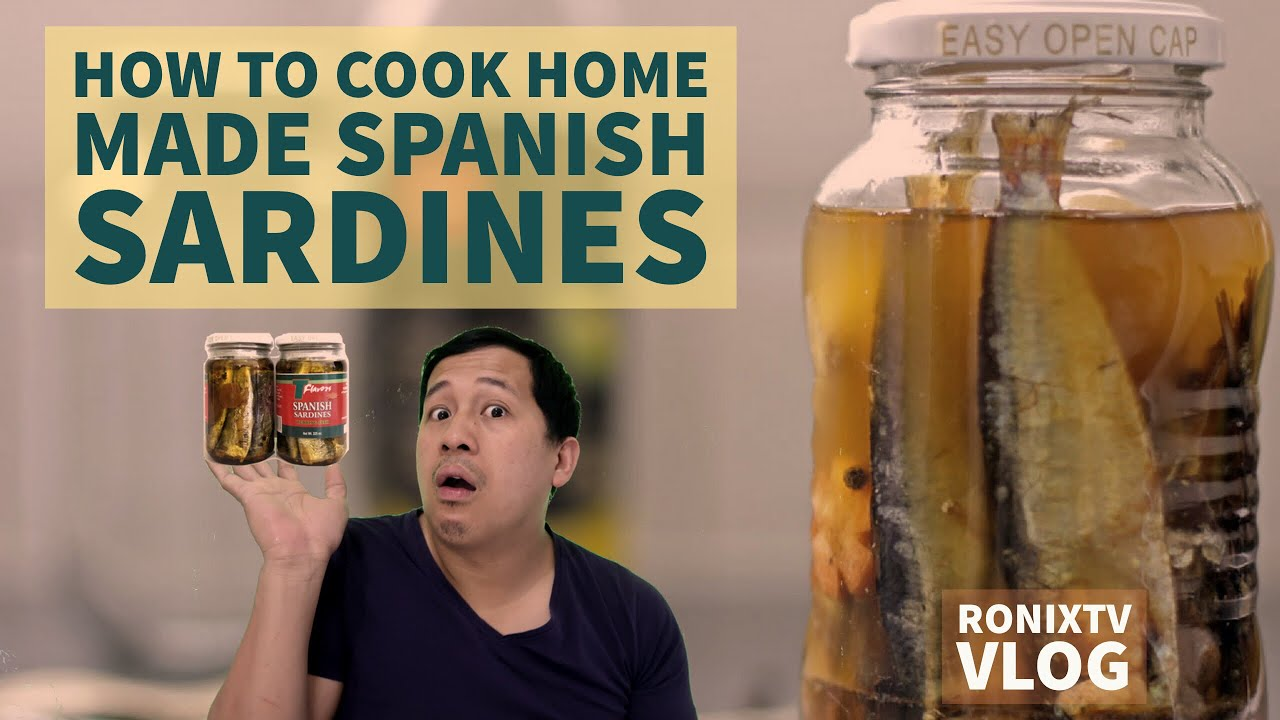 VLOG# 108 HOW TO COOK HOME MADE SPANISH SARDINES IN ...