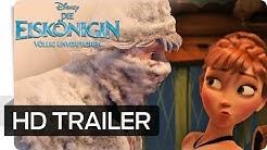 DIE EISKÖNIGIN - VÖLLIG UNVERFROREN - Offizieller Deutscher Trailer 2 | Disney HD