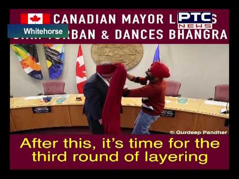 First Time In Canada City Mayor Learn Turban And Bhangra