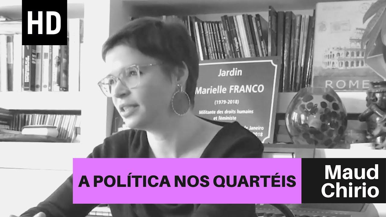 A política nos quartéis | Maud Chirio
