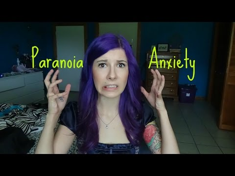 Living with Paranoia and Anxiety