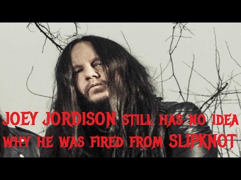 JOEY JORDISON Still Has No Idea Why He Was Fired From SLIPKNOT