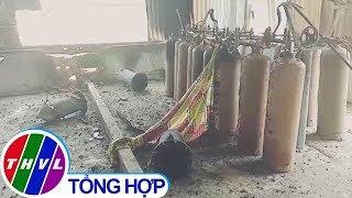 THVL | Đường ống dẫn khí gas phát nổ, 3 công nhân bị thương nặng