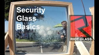 Security Glass Basics - What You Need To Know   Brad Campbell