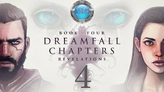 Dreamfall Chapters Book 4 part 4 to The Abnaxus
