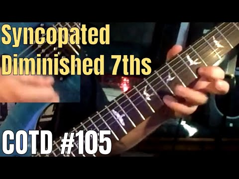 Syncopated Diminished 7ths | ShredMentor Challenge of the Day #105