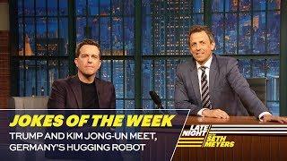 Seth's Favorite Jokes of the Week: Trump and Kim Jong-un Meet, Germany's Hugging Robot