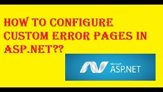 How to Configure Custom Error Pages in Asp.net ??