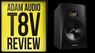 Best Studio Monitor for 2020? ADAM Audio T8V Review & Honest Opinion