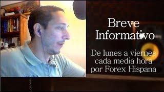 Breve Informativo - Noticias Forex del 1 de Junio 2018