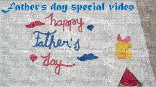 father's day special video - Happy fathers day messages