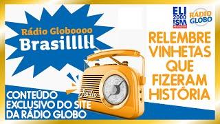 Viaje no tempo com vinhetas inesquecíveis [Conteúdo do site da Rádio Globo]