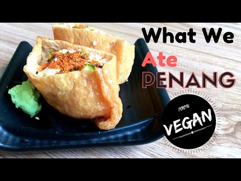 What We Ate ||vegan|| PENANG