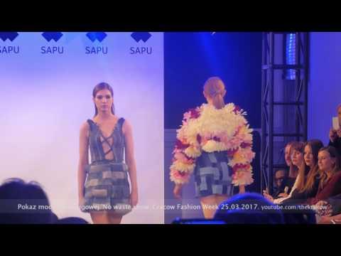 Cracow Fashion Week 2017 Kraków pokaz mody recyclingowej 'No waste show'