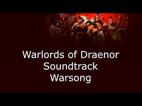 Warlords of Draenor Music - Warsong