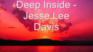 Deep Inside - Jesse Lee Davis (Naked Soul Edit)