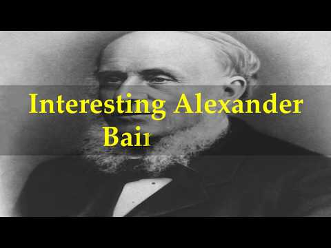 Interesting Alexander Bain Facts