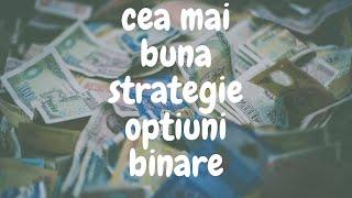opțiunile binare este cea mai bună strategie pentru a câștiga bani)