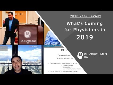 How Medicare and MACRA Will Affect Physicians in 2019 and Beyond: 2018 Reimbursement Rx Year Review