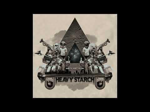 Dirty Art Club - Heavy Starch mp3