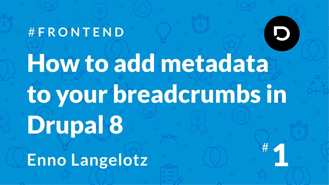 How to add metadata to your breadcrumbs in Drupal 8 | La