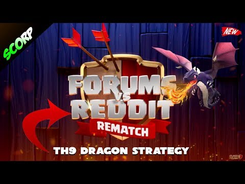 Team Reddit vs Team Forums | Best TH9 Attack Strategy | 3 Star | Dragons - Clash Of Clans