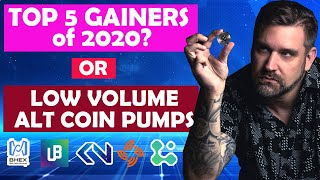 Top 5 Alt Coin Gainers of 2020 or Low Volume Pumpers?
