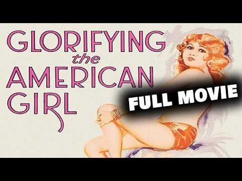 Download GLORIFYING THE AMERICAN GIRL | Full Length Musical Movie | English | HD | 720p