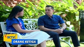 Highlight Orang Ketiga - Episode 120