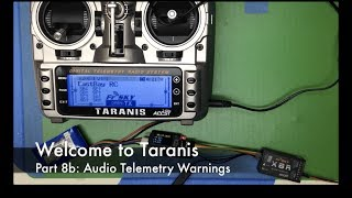Welcome to Taranis, Part 8b: Audio Telemetry Warnings