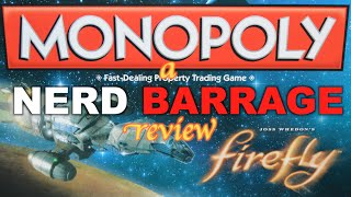 A Firefly Monopoly Unboxing And Review By Nerd Barrage