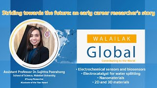 WALAILAK Global: Striding towards the future: an early career researcher's story