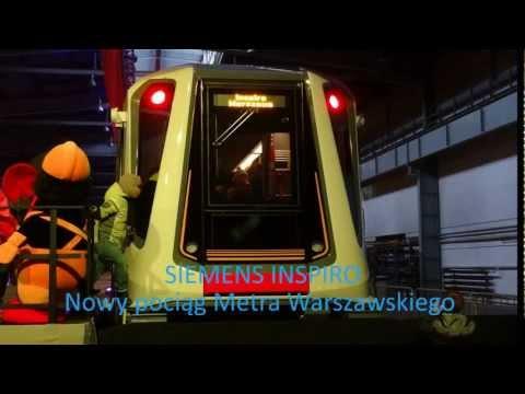 Nowy pociąg Metra Warszawskiego/New Warsaw Metro train - SIEMENS INSPIRO