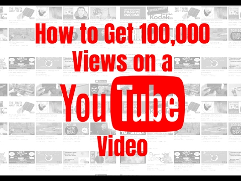 how to get lots of views on a youtube video