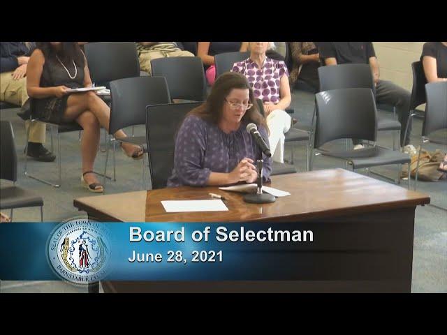 Board of Selectmen 6-28-21