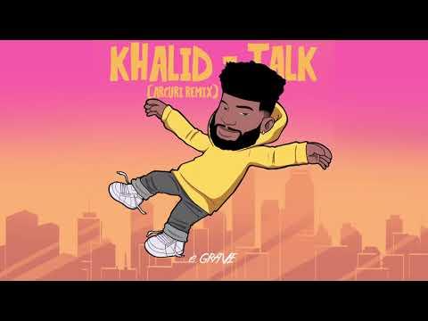 khalid---talk-(arcuri-remix)