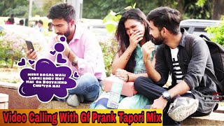 Video Calling With Girlfriend Prank Tapori MIX || Prashant Shukla || NSB