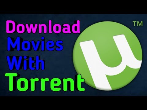 How to download movies with utorrent (2017...