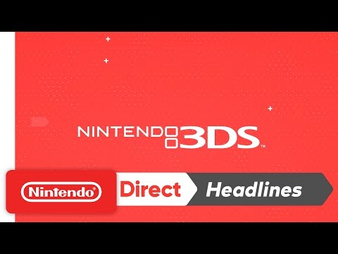 Nintendo 3DS - Nintendo Direct 4.12.2017