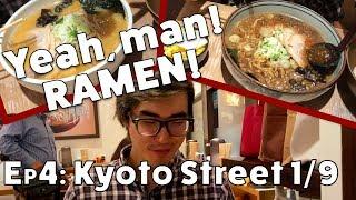 Yeah, man! Ramen! - Kyoto Ramen Street 1/9 Shirakaba Sansou (EP04)